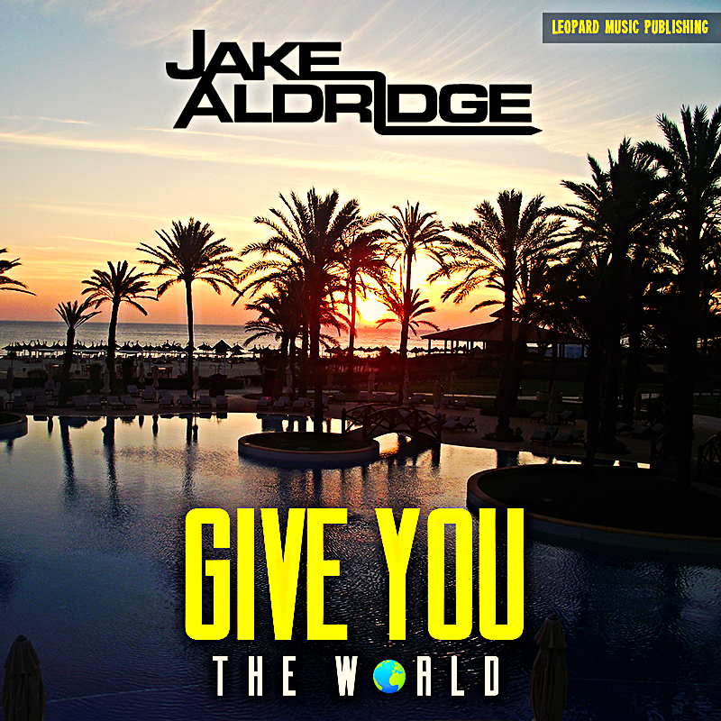 Give You The World - Cover