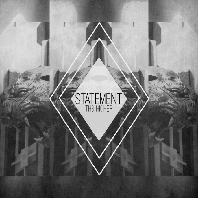 th3 Higher - Statement cover art