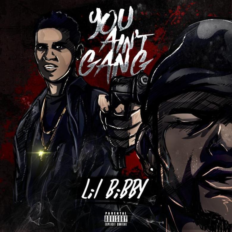 Lil Bibby- You Ain't Gang